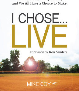 Mike's book, I Chose...Live, will help raise funds for the Aflac Children's Cancer Hospital